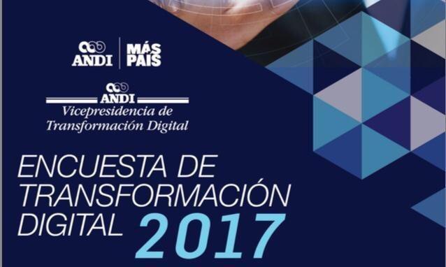 ANDI: Encuesta de Transformación Digital 2017